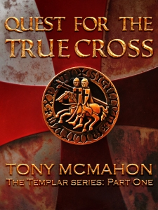 Quest For the True Cross - based on a real crusading story from the 12th century